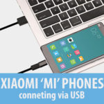 xiaomi phone connect via usb to PC